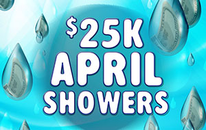 April Showers $20k