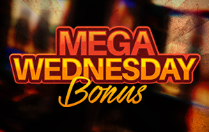 Mega Wednesday Bonus