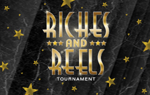 Riches and Reels