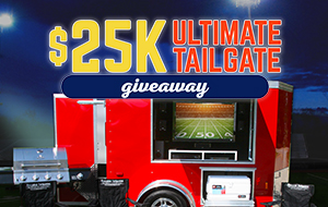 $25K Ultimate Tailgate Giveaway