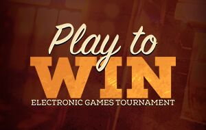 Play to Win Tournament