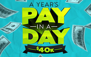 A Year's Pay in a Day